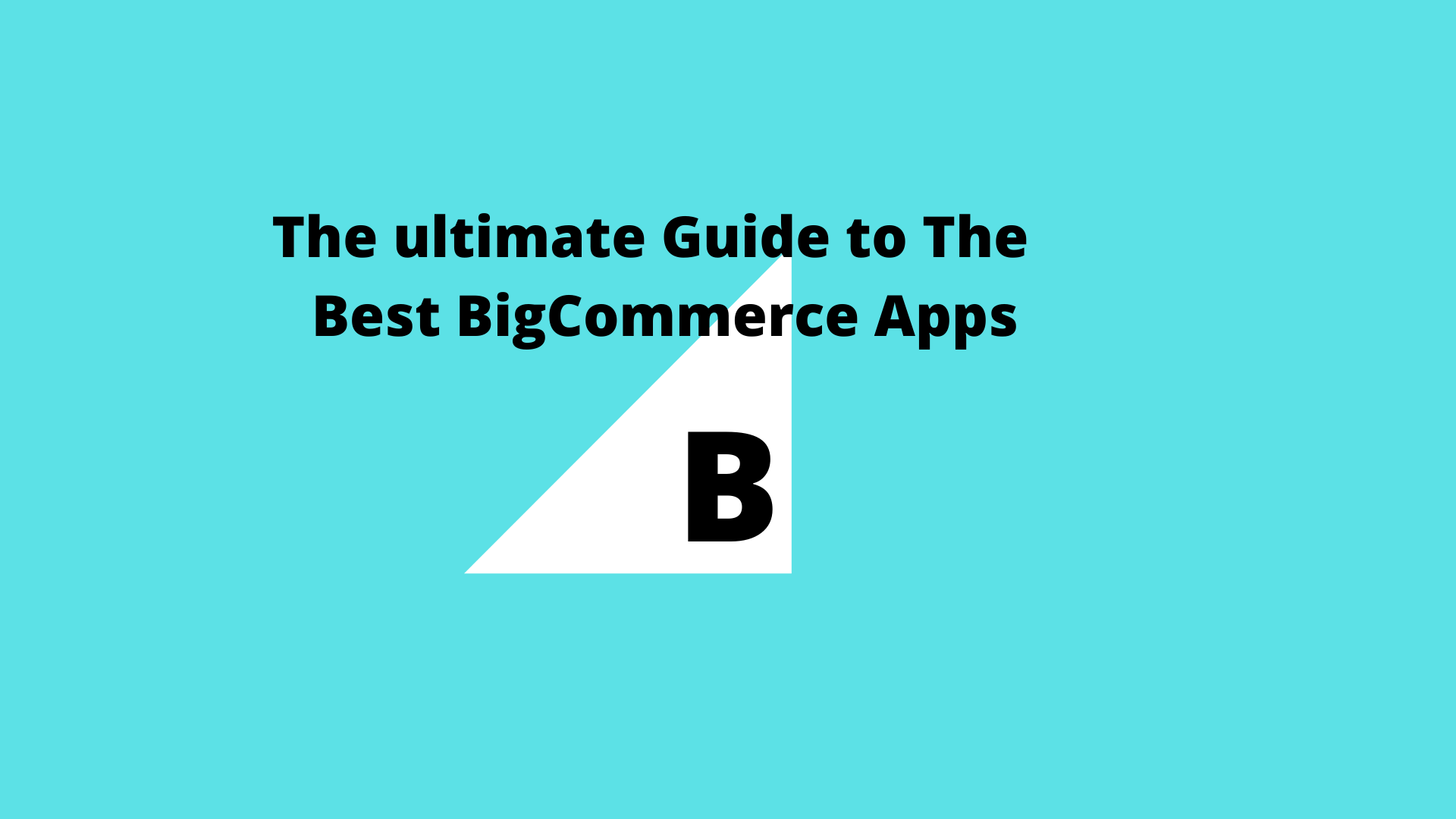 Best bigcommerce plugins